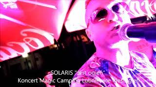 """SOLARIS """"Jest Ogień"""" #ciepłomuzyki #jestogień"""