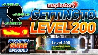 MapleStory: Complete Beginner's Guide Episode Three - Getting to Level 200!