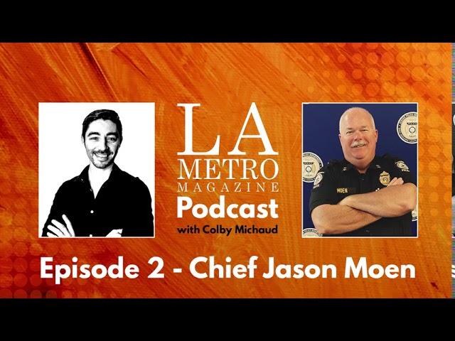 Episode 2 – Chief Jason Moen