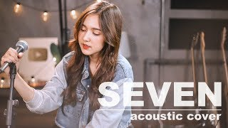 seven - SPIDERMEI x GUITAR | Acoustic Cover By ไอซ์ x โอ๊ต