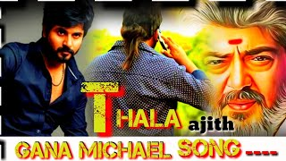 Thala Ajith Viswasam Gana Song | Gana Michael | Meendhakari Media