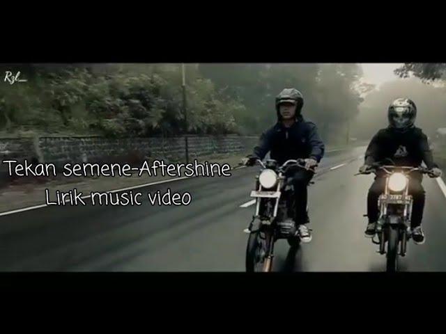 Tekan Semene-Aftershine (Official Video Lyrick)