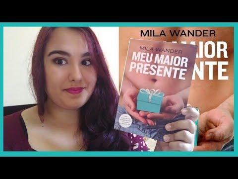 Resenha: Meu maior presente - Mila Wander