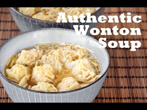 Wonton Soup from scratch – How to Make Authentic Cantonese Wonton Noodle Soup