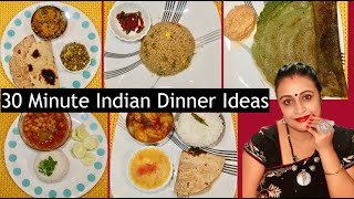 Under 30 Minute Indian Dinner Ideas From Monday To Friday | Quick Dinner Recipe | Easy Dinner Ideas
