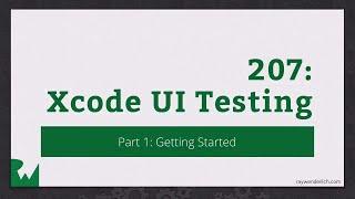 Xcode UI Testing - Live Tutorial Session - RWDevCon 2016 - raywenderlich.com