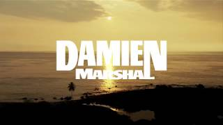 Damien Marshal - Real Ones
