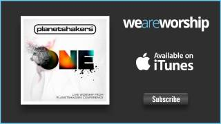 Planetshakers - Lift You High