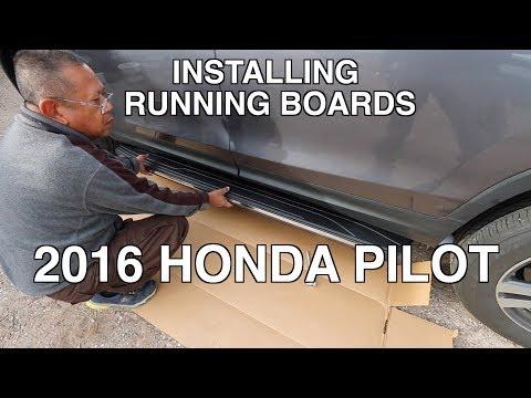 Installing Running Boards on 2016 Honda Pilot.