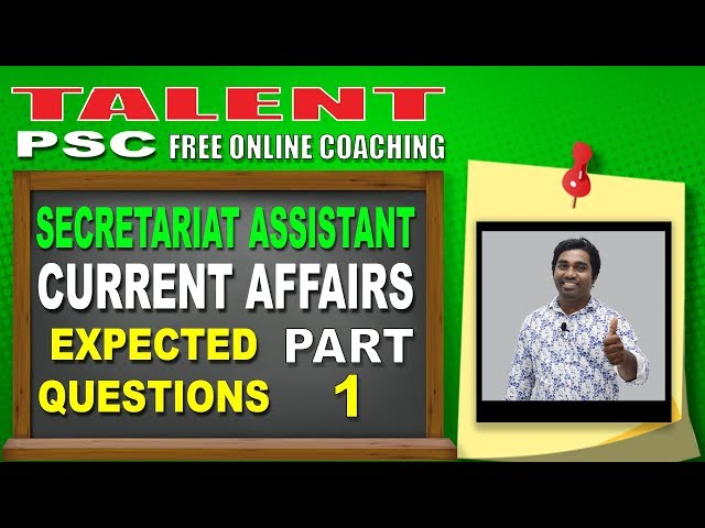 Current Affairs : Prepare for Secretariat Assistant KPSC (Part 1) | October 2018 | TALENT ACADEMY