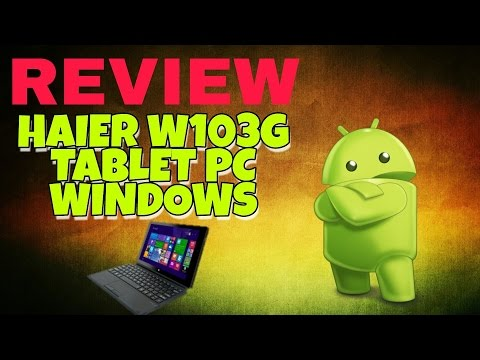 REVIEW TABLET PC HAIER W103G