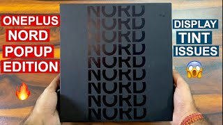 Oneplus NORD POPUP Edition Unboxing | Sound Test | Fingerprint Test | DISPLAY ISSUES !!!