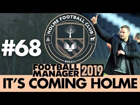 HOLME FC FM19 | Part 68 | WE'LL MEET AGAIN | Football Manager 2019