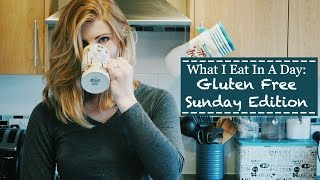 What I Eat In A Day: Gluten Free Sunday Edition | The Gem Agenda