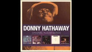 Donny Hathaway - To Be Young Gifted And Black