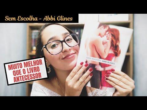 Sem Escolha - Abbi Glines (RESENHA) | Sweet Book