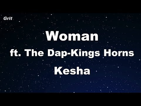 Woman ft. The Dap-Kings Horns - Kesha Karaoke 【No Guide Melody】 Instrumental