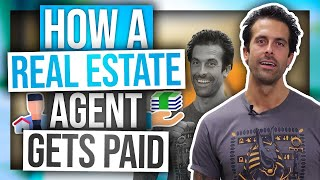How Much Do Real Estate Agents Make? (Realistically) | How They Get Paid