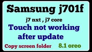 j710f 8-0 touch not working - मुफ्त ऑनलाइन