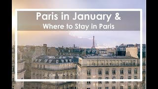 Paris in January & Where to Stay in Paris