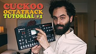 Octatrack Tutorial #1 - CUCKOO