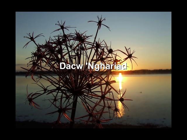 Dacw 'Nghariad [Welsh folk song]