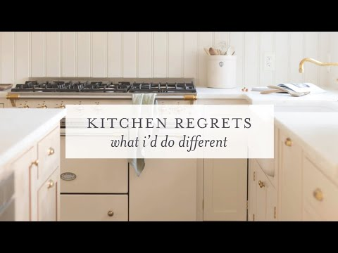 Kitchen Remodel Regrets | What I'd Do Differently