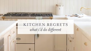 Kitchen Remodel Regrets | What Id Do Differently
