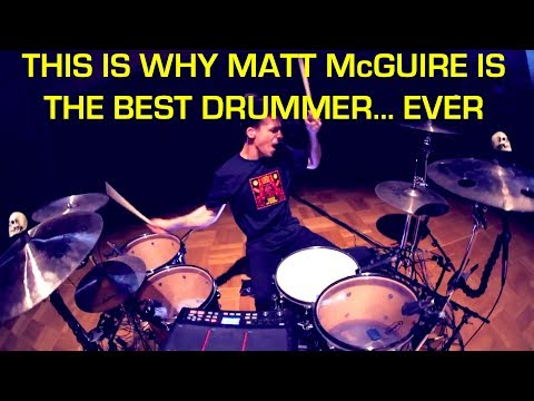 Why Matt McGuire is THE BEST drummer EVER? Here is the