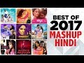 Best Of 2017 Mashup | Hindi | Non-Film Hits | Indipop | Times Music
