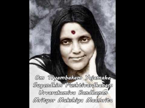 Mahamrityunjaya Mantra Sri Anandamayi Ma + lyrics