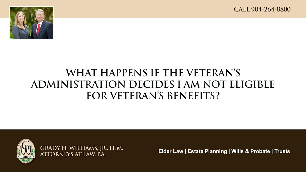 Video - What happens if the Veteran's Administration decides I am not eligible for veteran's benefits?