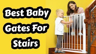 6 Best Baby Gates For Stairs 2020 - Best Baby Gates 2020 - Top Baby Gates Reviews