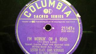Lester Flatt & Earl Scruggs - I'm Workin' On a Road