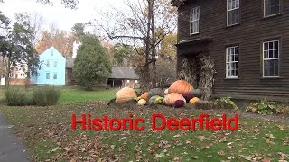 Historic Deerfield MA