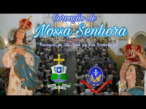 Coroação de Nossa Senhora   Paróquia de São José da Boa Esperança
