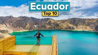 Top 10 Things To Do In Ecuador (Ecuador Travel Guide)