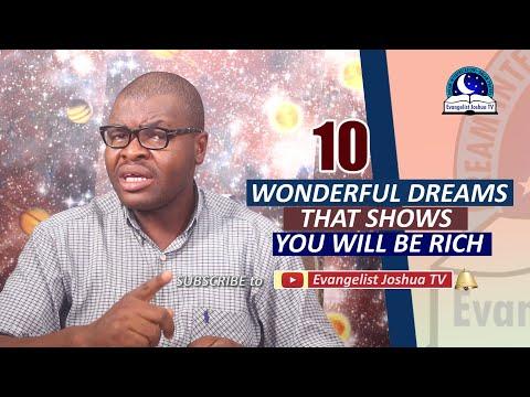10 WONDERFUL DREAMS INDICATING YOU WILL BE RICH - Evangelist Joshua Orekhie
