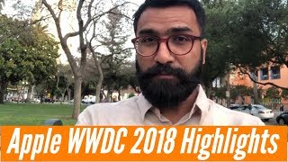 Apple WWDC 2018 Highlights | iOS 12, macOS Mojave and more