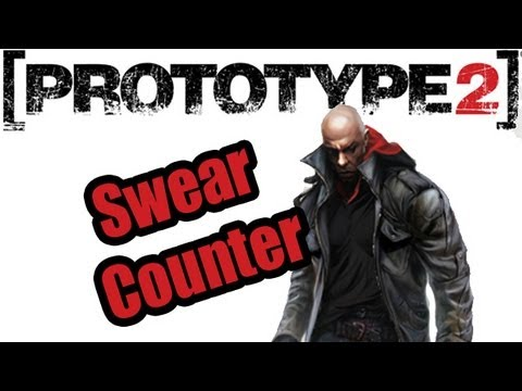 How Many Times Does Prototype 2 Drop The F-Bomb In One Hour?
