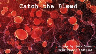 Catch the Blood