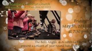 Bell Angels Handbell Choir in Concert - May 31, 2013 [Promo]