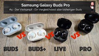 Samsung Galaxy Buds Pro | #4 - Der Vergleichstest vs. Buds, Buds+ / Plus und Buds Live