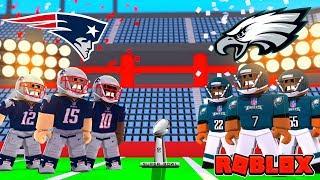 Roblox NFL SUPER BOWL - Patriots vs Eagles! (Roblox NFL Football)