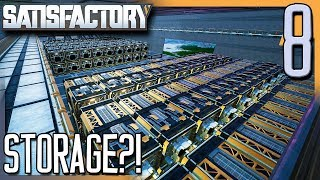 GETTING THE STORAGE CONNECTED! | Satisfactory Gameplay/Let's Play E8