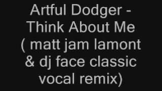 Artful Dodger - Think About Me