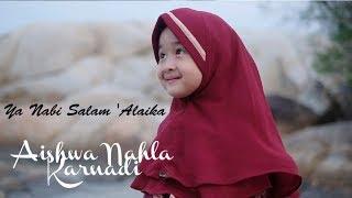 Aishwa Nahla Karnadi   Ya Nabi Salam 'Alaika (Music Video Official)
