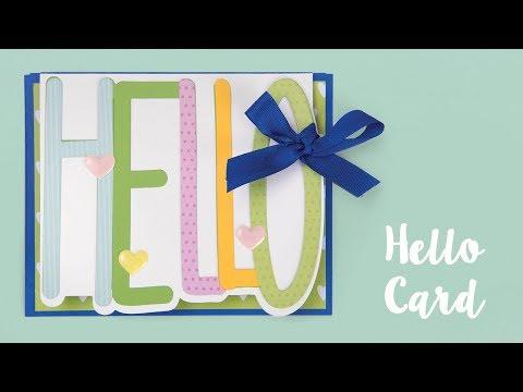 How to Make a Hello Greeting Card!