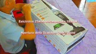 Electrolux ZS345A 1800 Watt - Apertura Scatola e Descrizione