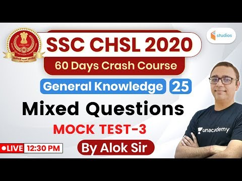 12:30 PM - SSC CHSL 2020 (Crash Course) | GK by Alok Sir | Mixed Questions (Mock Test-3 )